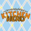 Thanksgiving Kitchen Hero